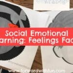 Social Emotional Learning With Feelings Faces