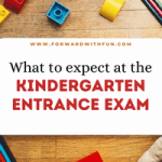 What to Expect at your Kindergarten Entrance Exam